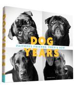 Dog Years: Faithful Friends, Then & Now : Amanda Jones : New Hardcover @ZB - $9.45