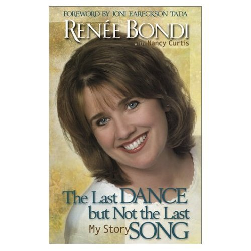 THE LAST DANCE BUT NOT THE LAST SONG by Renee Bondi with Nancy Curtis