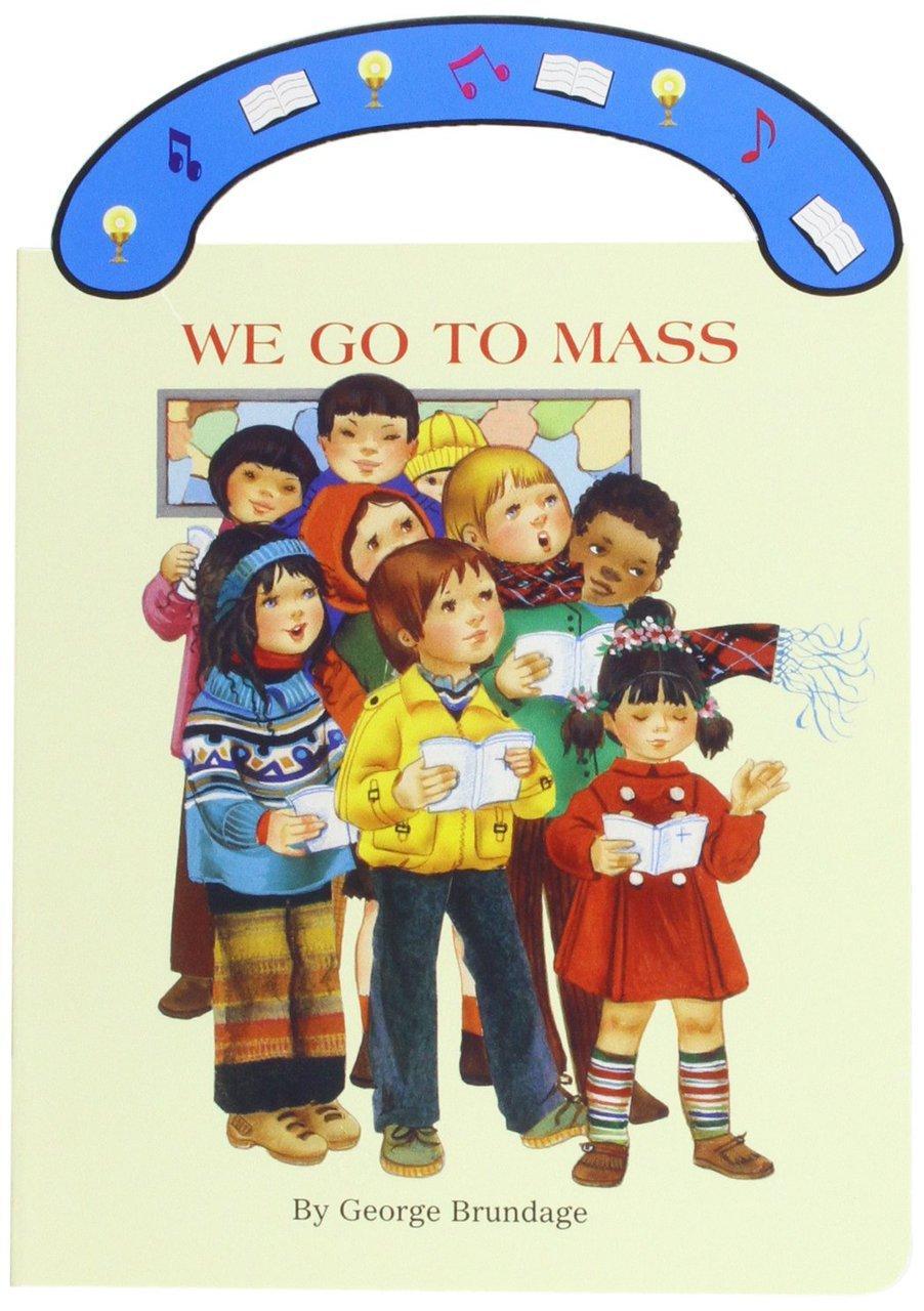 We go to mass   children book