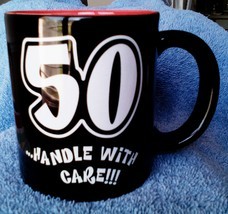 "RUSS BERRIE INC ""50 HANDLE WITH CARE"" COFFEE MUG CUP 25233 - $2.50"