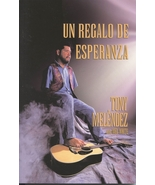 UN REGALO DE ESPERANZA-BOOK by Tony Melendez con Mel White  - $23.95