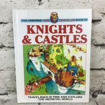 The Usborne Time Traveler Book Of Knights & Castles Childrens Hardback V... - $9.89