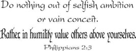 Philippians 2:3, Vinyl Wall Art, Do Nothing Out... - $9.89