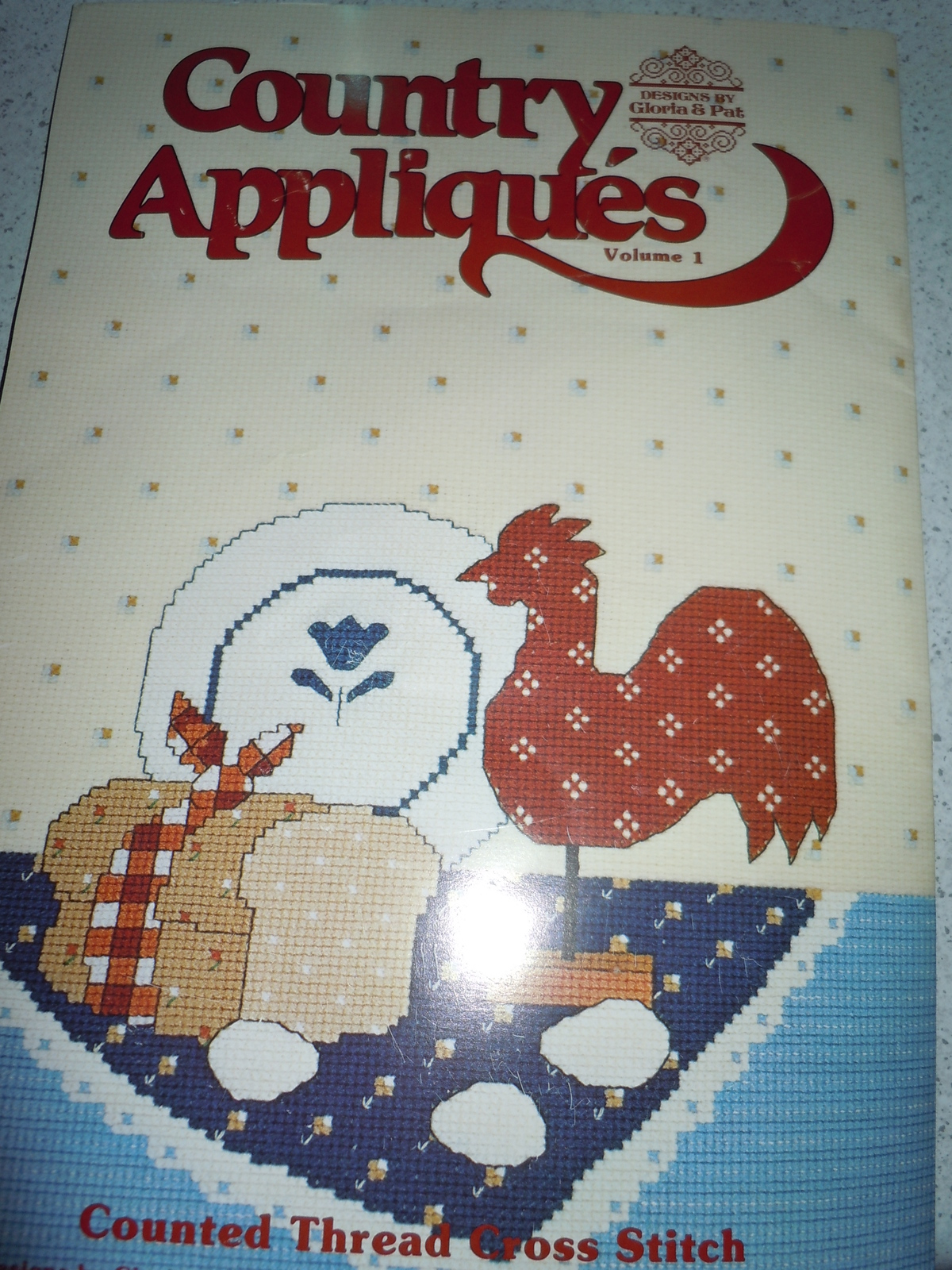 Designs by Gloria & Pat Country Appliqués Vol. 1 Counted Cross Stitch Pattern Bo