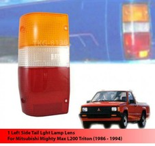 Lh Rear Tail Light Lens Lenses For Mitsubishi Mighty Max L200 Triton 1986 - 1994 - $12.97