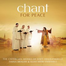 CHANT: FOR PEACE by Cistercian Monks of Stift Heiligenkreuz