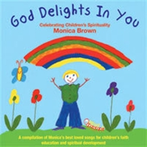 GOD DELIGHTS IN YOU - CD - by Monica Brown
