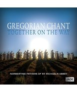 GREGORIAN CHANT - TOGETHER ON THE WAY by Norbertine Fathers - $21.95