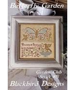 Butterfly Garden #5 Garden Club Series cross stitch chart Blackbird Designs  - $8.10