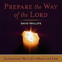 Prepare the Way of the Lord - GS1042CD - $22.95