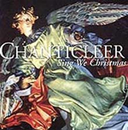 Sing we christmas by chanticleer