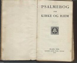 Psalmebog for Kirke og Hjem;1918 HC.PSALMBOOK for Church and Home;DANISH... - $19.97