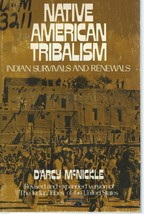 Native American Tribalism:Indian Survivals and Renewals by D'ARCY McNICK... - $14.99