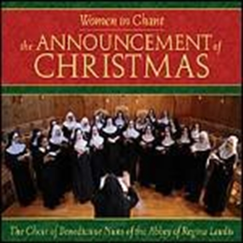 The announcement of christmas by benedictine nuns of the abbey of regina laudis