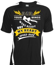 Dad Your Wings Were Ready But My Heart Was Not T Shirt, I Love My Dad T ... - $16.99+