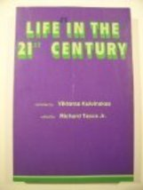 Life in the Twenty-first Century [Jun 01, 1981] Kulvinskas, Viktoras - $14.80