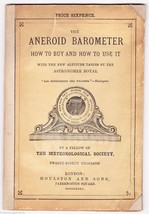 ANEROID BAROMETER ANTIQUE METEOROLOGICAL SOCIETY ILLUSTRATED GUIDE BOOK ... - $149.99