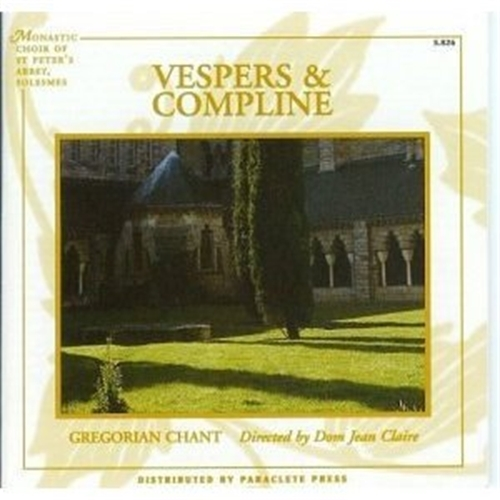 Vespers   compline by solesmes monastic choir of the abbey of st. peter