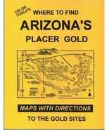 Where to Find Arizona's Placer Gold ~ Gold Prospecting - $22.95