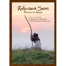 RELUCTANT SAINT - FRANCIS OF ASSISI