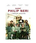 SAINT PHILIP NERI - I PREFER HEAVEN - DVD - $30.95
