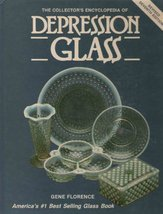 The collector's encyclopedia of depression glass by Florence, Gene - $7.95