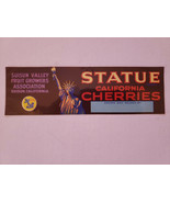 Vintage Crate Label CA. Cherries Statue Of Liberty 1930S Suisun Valley O... - $7.25