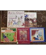 5 books Betsy Ross, Abigail Adams, Margaret Chase Smith, A is for Abigail - $8.00