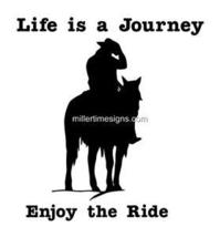Life is a Journey Enjoy The Ride!! Horse Decal - $9.99