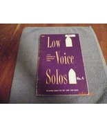 """Low Voice Solos Including Songs for """"Low"""" Low Voice No. 4 (4) [Paperback... - $3.15"""