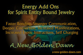 A New Golden Dawn Spell Work-Energy ADD ONS-4 Spirit Entity Jewelry Fast... - $15.00