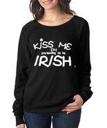Women's Long Sleeve Shirt Saint Patrick's Day Kiss Me Im Pretending To B... - $27.00
