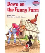 Down on the Funny Farm (Step into Reading) King, Patrick - $9.89