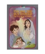 THE DAY THE SUN DANCED: THE TRUE STORY OF FATIMA - $21.95
