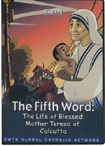The fifth word the life of mother theresa of calcutta