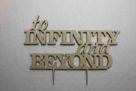 Custom To Infinity and Beyond Wedding Cake Topper -Anniversary  Cake Topper - $12.39