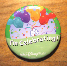 Walt Disney World I'm Celebrating Pin - Measures 3 inches - $7.95
