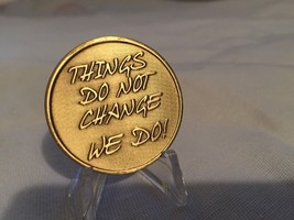 Things Do Not Change We Do Medallion Chip Coin Bronze Wisdom - $1.59