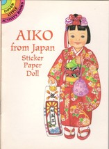 AIKO FROM JAPAN- STICKER PAPER DOLL -DOVER LITT... - $4.95