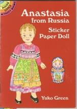 ANASTASIA FROM RUSSIA- STICKER PAPER DOLL- DOVE... - $4.95