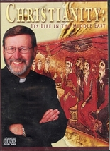 CHRISTIANITY: ITS LIFE IN THE MIDDLE EAST - CD - by Fr. Mitch Pacwa S.J.
