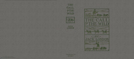 Jack London THE CALL OF THE WILD facsimile dust... - $20.90