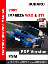 2005 Subaru Impreza Wrx Sti Factory Service Repair Workshop Maintenance Manual - $14.95