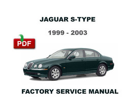 1999 - 2003 JAGUAR S TYPE X200 X202 FACTORY SERVICE REPAIR WORKSHOP FSM ... - $14.95