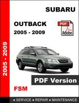 Subaru Outback 2005   2009 Factory Service Repair Workshop Maintenance Manual - $14.95