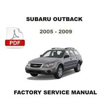Subaru Outback 2005 2006 2007 2008 2009 Factory Service Repair Workshop Manual - $14.95