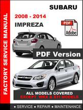 2008   2014 Subaru Impreza Factory Service Repair Workshop Maintenance Manual - $14.95
