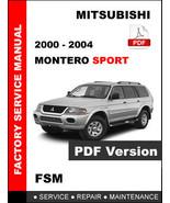 2000 2001 2002 2003 2004 MITSUBISHI MONTERO SPORT FACTORY SERVICE REPAIR... - $14.95
