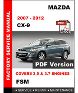 2007 2008 2009 2010 2011 2012 MAZDA CX-9 CX9 FACTORY SERVICE REPAIR FSM ... - $14.95