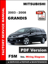 MITSUBISHI GRANDIS 2003 2004 2005 2006 2007 2008 SERVICE REPAIR WORKSHOP... - $14.95
